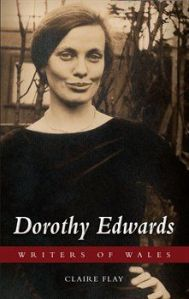 Clare Flay's biography of Dorothy Edwards