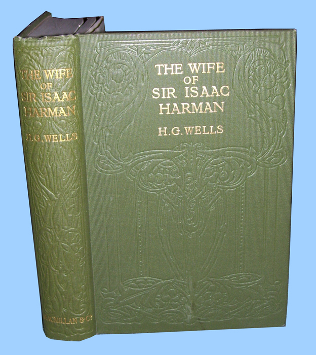 Lady Middlebrow: H G Wells Is Aggravating Again: The Wife Of Sir Isaac